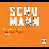 Greatest Works - Schumann / Masur, Konwitschny, et al