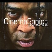 Doug Wimbish: Cinema Sonics [Digipak] *