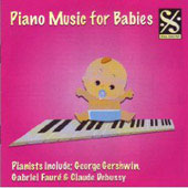 Piano Music for Babies - Strauss, Brahms, Schubert, Mozart, Beethoven, Chopin, Faure, Handel, etc