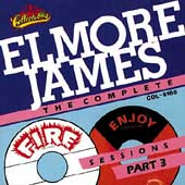 Elmore James: The Complete Fire & Enjoy Sessions, Pt. 3