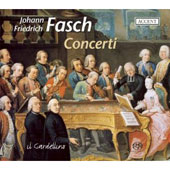Johann Friedrich Fasch: Concerti from Dresden and Darmstadt [Hybrid SACD]