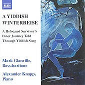 Yiddish Winterreise: A Holocaust Inner Journey