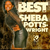 Sheba Potts-Wright: The Best Of Sheba Potts-Wright