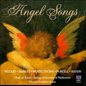 Angel Songs: Music of Mozart, Handel, Purcell, Mendelssohn & Haydn / Choir of Trinity College, University of Melbourne; Jones