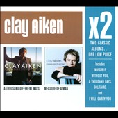 Clay Aiken: A  Thousand Different Ways/Measure of a Man