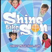 Various Artists: Shine Like the Son