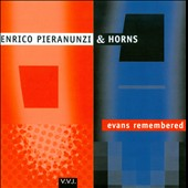 Enrico Pieranunzi: Evans Remembered