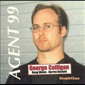 George Colligan: Agent 99