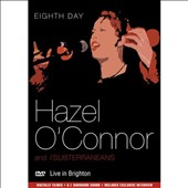 The Subterraneans/Hazel O'Connor: Live in Brighton *