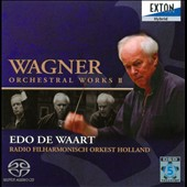 Wagner: Orchestral Works II / De Waart