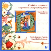 Christus Natus est: Gregorian Chant on Christmas Eve