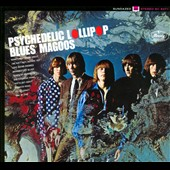 Blues Magoos: Psychedelic Lollipop [Digipak]