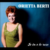 Orietta Berti: Io Tu e le Rose [Digipak] *