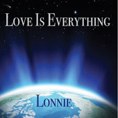 Lonnie: Love Is Everything [PA] [Digipak]