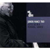 Junior Mance/Junior Mance Trio: Softly as in a Morning Sunrise [Digipak]