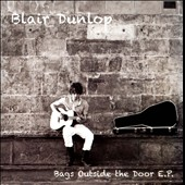 Blair Dunlop: Bags Outside The Door EP [EP] [Slipcase]