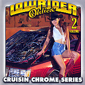 Various Artists: Lowrider Oldies: Cruisin Chrome Series Vol. 2