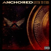 Anchored: Listen to This [CD/DVD] [PA] *