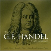 The Twelve G.F. Handel Flute Sonatas