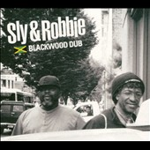 Sly & Robbie: Blackwood Dub [Digipak]