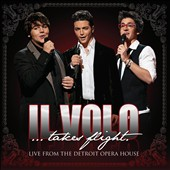 Il Volo (Italy): Il Volo Takes Flight: Live from the Detroit Opera House