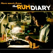Various Artists: More Music From the Rum Diary