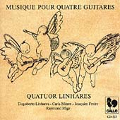 Musique pour Quatre Guitares / Quatuor Linhares