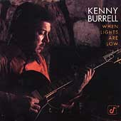 Kenny Burrell: When Lights Are Low