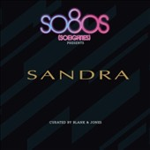 Sandra: So 80s Presents: Sandra *