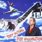 Tony Messina: Pure Imagination