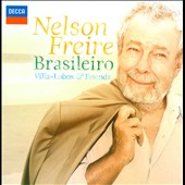 Brasilerio - Villa-Lobos & Friends / Nelson Freire, piano