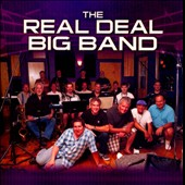 The Real Deal Big Band: The Real Deal Big Band