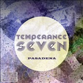 The Temperance Seven: Pasadenda