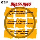 Brass Ring - Henze: Fragments from a Show;  Gregson, et al