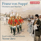 Franz von Supp&eacute;: Overtures; Marches / Neeme Jarvi