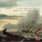 Claude Debussy: La Mer; Nocturnes (3); Jeux; Salut Printemps / Nadine Sautereau, soprano; Michel Caron, tenor