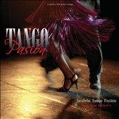 Sexteto Tango Pasi&#243;n / Opus Tango Orquestra