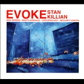 Stan Killian: Evoke [Digipak]