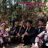 Various Artists: Ethnic Minority Music of Southern China