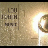 Lou Cohen/Louis Cohen: Music [Box]