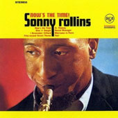 Sonny Rollins: Now's the Time