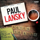 Music of Paul Lansky (b.1944): Notes to Self / Mihae Lee, piano; David Starobin, guitar, Mari Yoshinaga, percussion