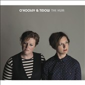 O'Hooley & Tidow: The Hum