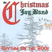 Christmas Jug Band: Rhythm on the Roof
