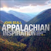 John Beall (1835-1865): Appalachian Inspiration, Vol. 3 / Stephen Beall, William Skidmore, Mikylah Myers McTeer, James Miltenberger
