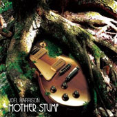 Joel Harrison (Guitar): Mother Stump *