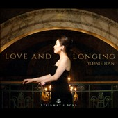 Love and Longing - piano pieces by Mahler, Schumann, Liszt & Prokofiev / Yoonie Han, piano