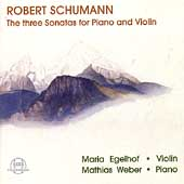 Schumann: The Three Violin Sonatas / Weber, Egelhof