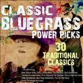 Various Artists: Classic Bluegrass Power Picks: 30 Traditional Classics [7/22]