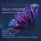 Schumann: Cello Concerto, Op. 129; Works for Cello & Piano / Raphael Wallfisch, cello; John York, piano